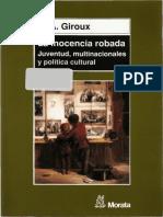 6855030-H-A-Giroux-La-inocencia-robada-juventud-multinacionales-y-politica-cultural.pdf