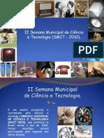 APRESENTAÇÃO SMCT 2010