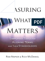 Measuring What Matters - Simplified Tools for Aligning Teams and Their Stakeholders by Rod Napier & Rich McDaniel.pdf