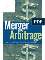 Merger Arbitrage - How to Profit from Event-Driven Arbitrage by Thomas Kirchner.pdf