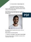 Bruno Medeiros - Entrevista Sobre o Mundo Digital (Não Perca)