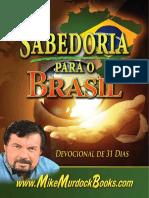 Wisdom for Brazil