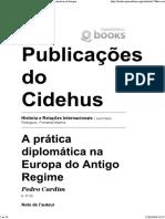CARDIM, Pedro  História e Relações Internacionais - A prática diplomática na Europa do Antigo Regime.pdf