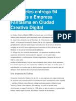 Aristóteles Entrega 94 Millones a Empresa Fantasma en Ciudad Creativa Digital