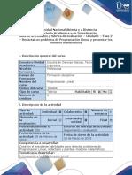 Guía de Actividades y Rubrica de Evaluación - Fase 2 - Redactar Un Problema de Programacion Lineal y Presentar Los Modelos Matematicos