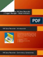 Capacitación Uso VW Data Recorder y Logger Manager