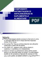 Componenti Antimutageni Si Anticancerosi in Suplimentele Alimentare