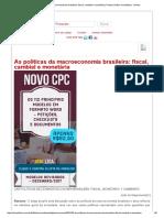 As Políticas Da Macroeconomia Brasileira