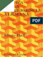 Ball Hugo - Critica De La Inteligencia Alemana.pdf
