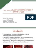 Anti coagulantes, Fibrinoliticos y Hemostáticos