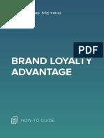 Brand Loyalty Advantage