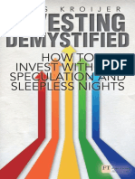 (Financial Times Series) Kroijer, Lars-Investing Demystified_ How to Invest Without Speculation and Sleepless Nights-Pearson Education Limited_FT Press (2014)