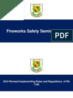 Fireworks Safety Seminar 2017