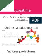Autoestima Como Factor Protector de La Salud Mental