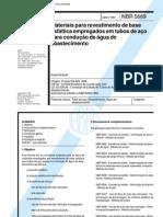 Nbr 5689 - Materiais Para Revestimento de Base Asfaltica Empregados Em Tubos de Aco Para Conducao