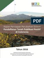 Kajian Persiapan Perubahan Sistem Pendaftaran Tanah Publikasi Positif Di Indonesia