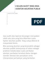 Jasa-jasa Selain Audit Yang Bisa Diberikan Kantor Akuntan