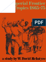 W. David McIntyre (auth.)-The Imperial Frontier in the Tropics, 1865–75_ A Study of British Colonial Policy in West Africa, Malaya and the South Pacific in the Age of Gladstone and Disraeli-Palgrave M(1).pdf