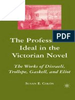 Susan E. Colon-The Professional Ideal in the Victorian Novel_ The Works of Disraeli, Trollope, Gaskell, and Eliot (2007).pdf