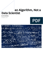 You Need an Algorithm, Not a Data Scientist