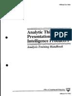 6523961 Analytic Thinking and Presentation for Intelligence Analysis Training Handbook CIA 88pp