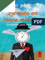 «La vida en 5 minutos», Julio Bevione