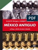 L. Morgan. a. Bandelier - México Antiguo