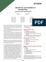 ACI 543R-00 - Design, Manufacture, And Installation of Concrete Piles