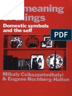 The meaning of things. Domestic symbols and the self - Mihaly Csikszentmihalyi, Eugene Halton.pdf