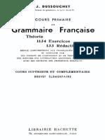 Cours Primaire de Grammaire Française, Théorie, 1134 Exercices, 133 Rédactions - J. Dussouchet