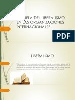 Escuela Del Liberalismo en Las Organizaciones Internacionales