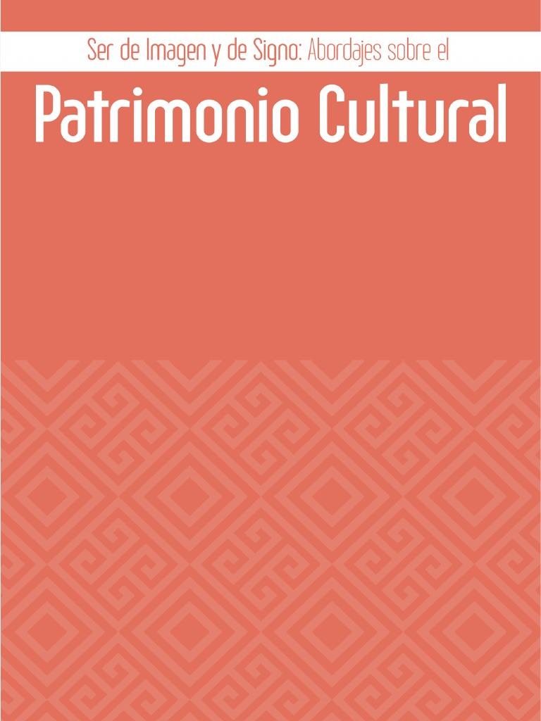 Ser de Imagen y de Signos Abordajes Del Patrimonio Cultural. Editado ...