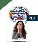 Escudero Roberto - Como Aprender Idiomas Sin Ir a Clase
