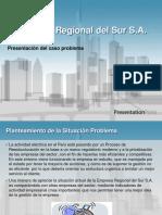 CASO Reestructuraciòn de Empresa Regional Del Sur