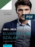 Anne L Green - Elvarratlan Szalak