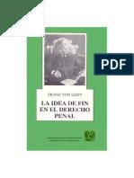 Von Liszt, Franz - La Idea de Fin en El Derecho Penal
