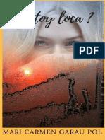 Estoy Loca- Mari Carmen Garau Pol