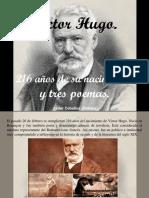 Javier Ceballos Jimenez - Víctor Hugo, 216 Años de Su Nacimiento y Tres Poemas