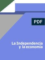 La Independendia y La Economia