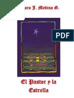 El Pastor y La Estrella