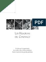 Los Huaorani Del Cononaco en Lucha Por La Supervivencia de Su Selva y de Su Cultura Amaz Nica Frente Al Avance de Las Grandes Petroleras