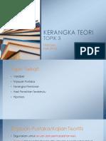TOPIK3-Kerangka TEORI
