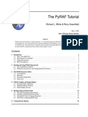 The Pyraf Tutorial: Richard L  White & Perry Greenfield