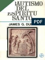 Dunn James - El Bautismo Del Espiritu Santo