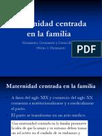 Factores de Riesgo (1). Maternidad Centrada en La Familia