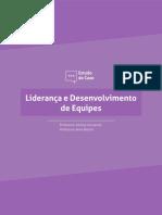 Estudo de Caso - Liderança e Desenvolvimento