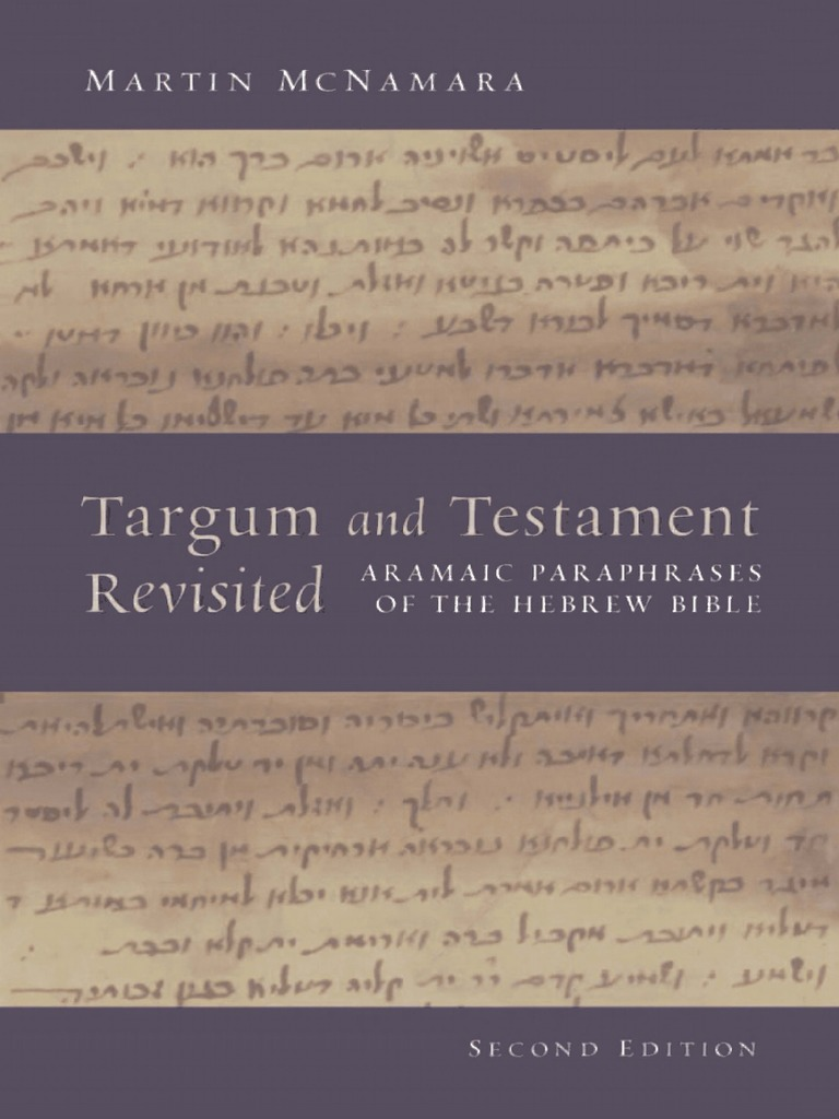 Martin-McNamara-Targum-and-Testament-Revisitedlical-Resource.pdf ...