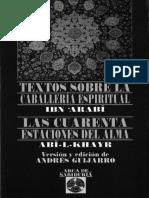 Ibn Arabi. Textos sobre la caballería espiritual - Abi-L-Khayr. Las cuarenta estaciones del alma.pdf