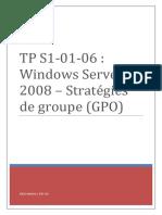 TP S1!01!06 _ Windows Server 2008 Stratégies de Groupe (GPO)
