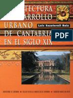 Luis Sazatornil Ruiz_Arquitectura y Desarrollo Urbano de Cantabria en el Siglo XIX.pdf